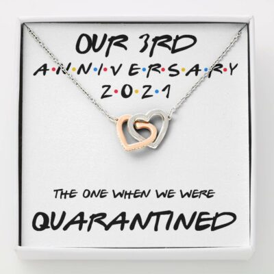 3rd-anniversary-necklace-gift-for-wife-our-3rd-annivesary-2021-quarantined-YW-1625454556.jpg
