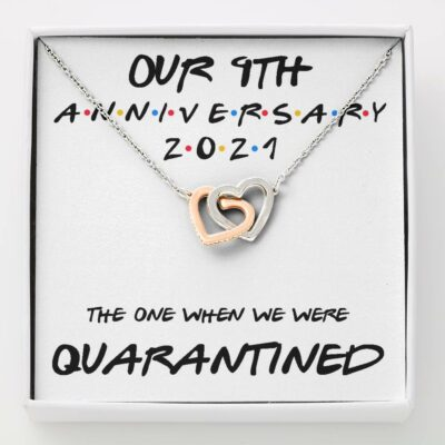 9th-anniversary-necklace-gift-for-wife-our-9th-annivesary-2021-quarantined-Oz-1625454566.jpg
