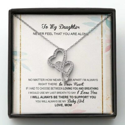 mother-daughter-necklace-to-daughter-not-alone-last-breath-love-you-MU-1626939104.jpg