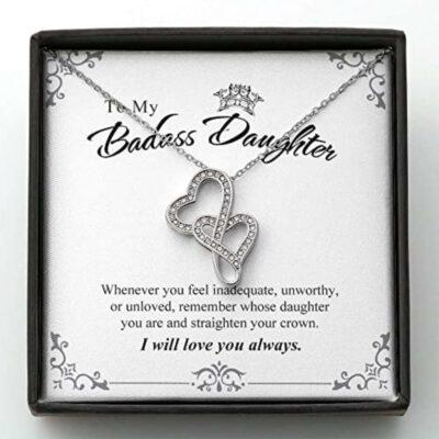 to-my-badass-daughter-mother-necklace-straighten-crown-mom-father-dad-Fr-1626691062.jpg