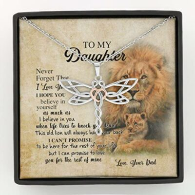to-my-daughter-necklace-gift-from-dad-old-lion-your-back-believe-rest-of-mine-Hw-1626754292.jpg