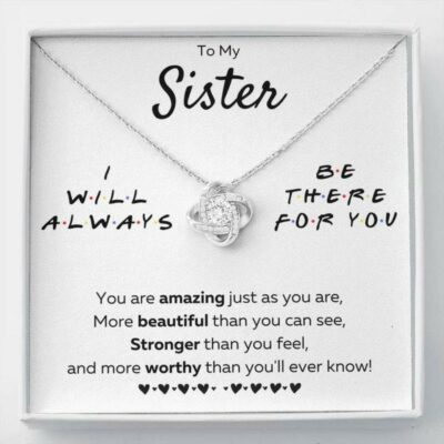 to-my-sister-necklace-there-for-you-just-as-you-are-love-knot-necklace-gift-kO-1627186304.jpg